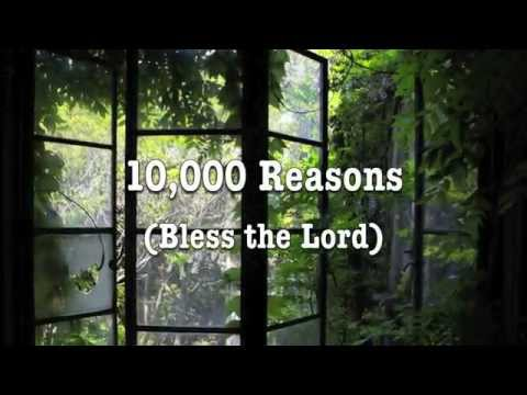 10,000 Reasons (Bless the Lord) - Matt Redman - with Lyrics