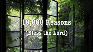 10000 Reasons Bless the Lord Matt Redman with Musica