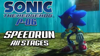 Sonic 06 PC P-06 Demo 2 Speedrun (All Stages)