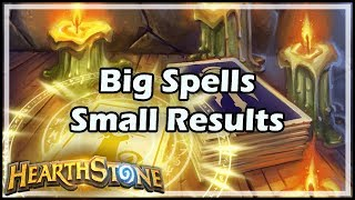 [Hearthstone] Big Spells, Small Results
