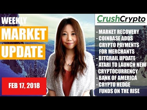 Weekly Update: Market Recovery / Coinbase / Bitgrail / Atari Token / BoA / Crypto Hedge Funds