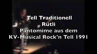 Rütli aus Tell Traditionell. Musik: Hanspeter Reimann