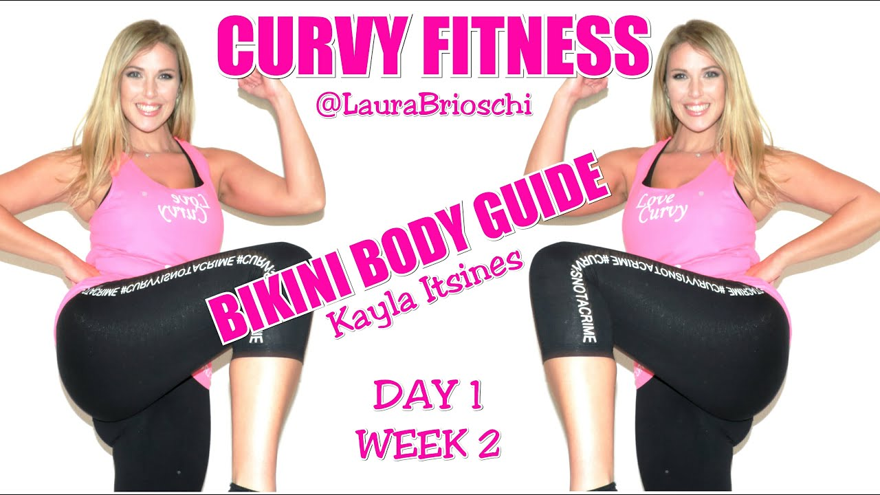 BIKINI BODY GUIDE - WEEK 2 Day 1- Kayla Itsines ITA - CURVY FITNESS -Laura  Brioschi