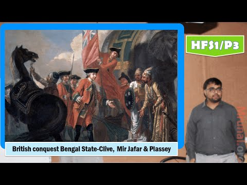 HFS1/P3: British conquest of Bengal, System of Dual Government, Clive, Mir Jafar