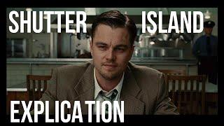 Shutter Island, l'explication