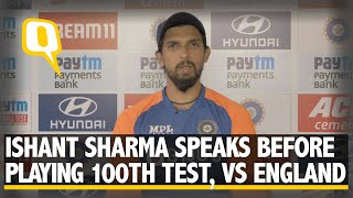 Ishant Sharma Speaks Before Playing His 100th Test For India, vs England at Motera | The Quint