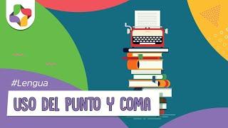 Скачать Uso Del Punto Y Coma Reglas Gramaticales Educatina