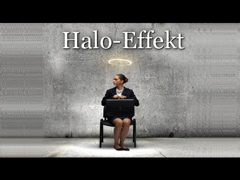 Psychologie: Der Halo-Effekt