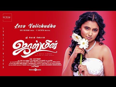 jasmine-|-lesa-valichudha-song-lyric-video-ft.-sid-sriram-|-c.-sathya-|-jegansaai