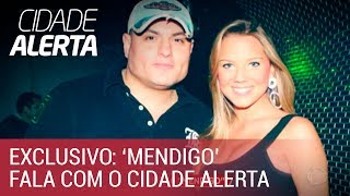 Carlinhos Mendigo fala com exclusividade com o Cidade Alerta
