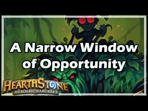 [Hearthstone] A Narrow Window of Opportunity