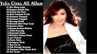 YULIA CITRA ALL ALBUM - Lagu Tembang Kenangan Terbaik Sepanjang Masa