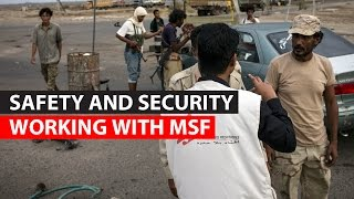 Working with MSF | Safety and Security