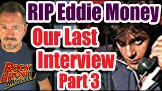 Our Last Eddie Money Interview Part 3 - His Old Records & Sobriety