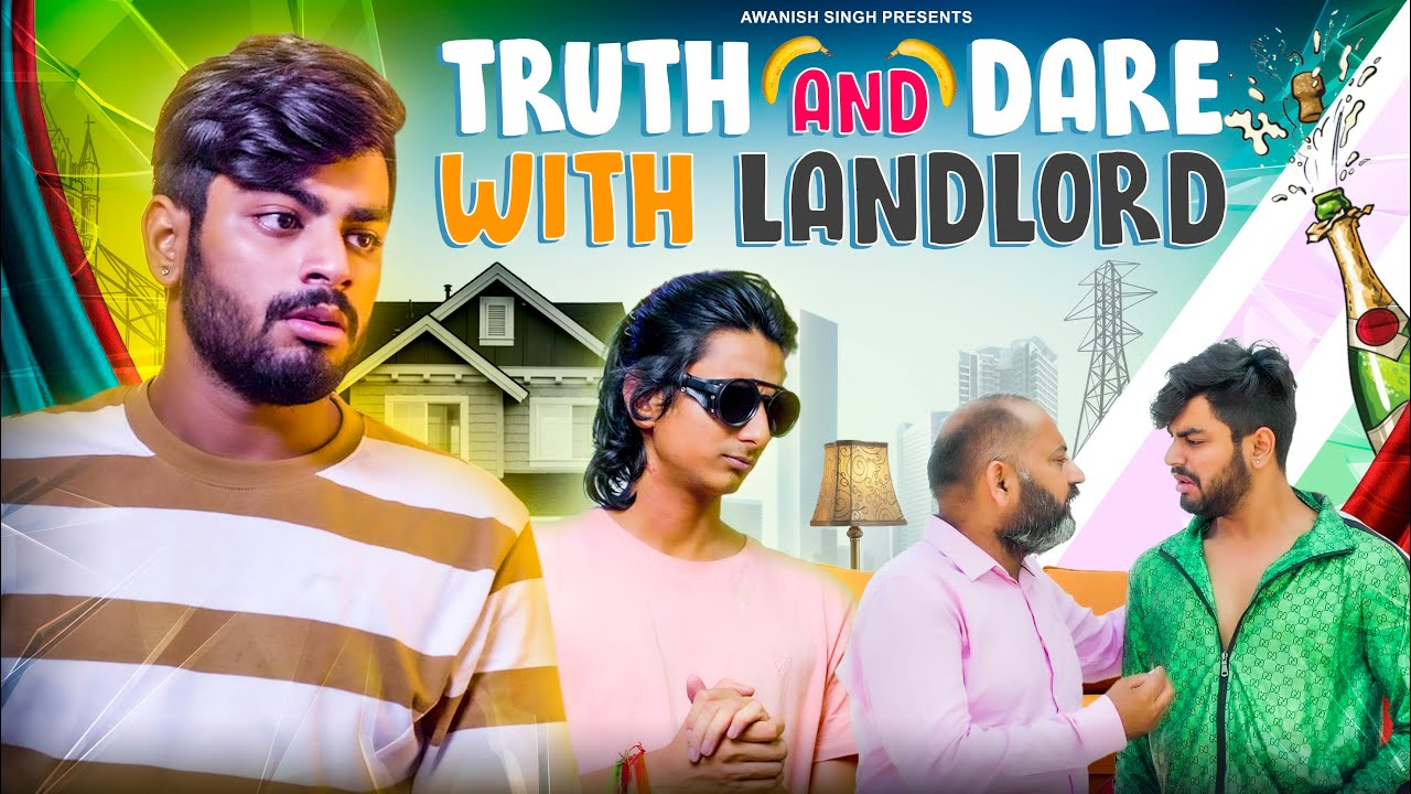 Truth And Dare With Landlord | Bachelor VS Landlord | Awanish Singh - download from YouTube for free
