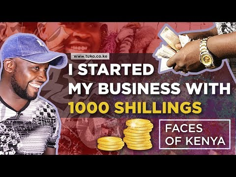 I started my business with 1000 shillings only (Success Story)   Faces of Kenya
