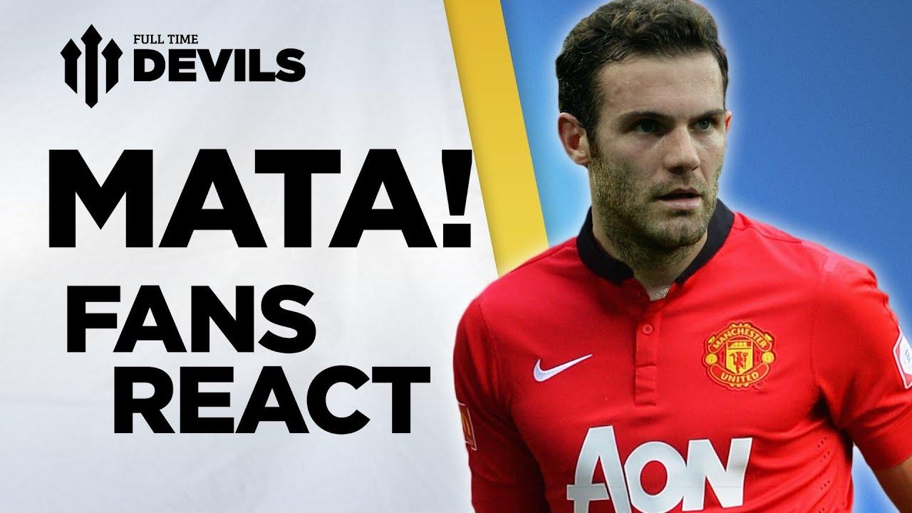 Juan Mata! Manchester United Fans React