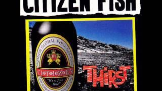 Habit.-Citizen Fish
