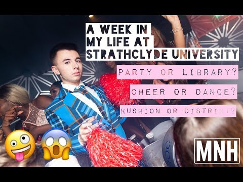 A WEEK IN MY LIFE AT STRATHCLYDE UNIVERSITY | Nairn King