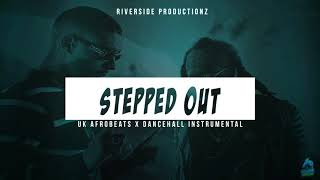 UK Afrobeats x Dancehall Instrumental | W3strn type beat - Stepped Out (prod by Riverside)