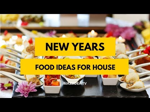 50+ Amazing New Year Food Ideas For Your House 2018