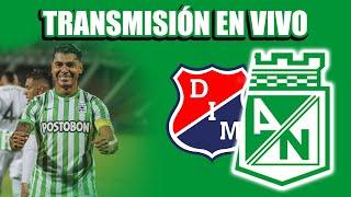 🚨🔥EN VIVO: DIM VS. #ATLÉTICONACIONAL - FECHA #15 DE LA LIGA BETPLAY🔥🚨
