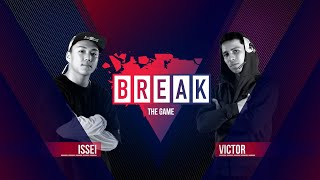 BREAK THE GAME | Issei vs. Victor