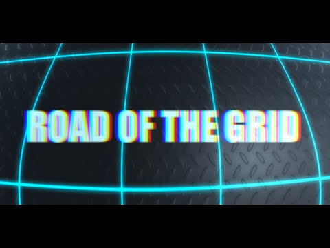 Road of the Grid Teaser