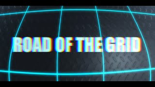 Road of the Grid