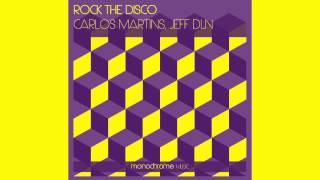 Carlos Martins, Jeff DLN - Rock The Disco