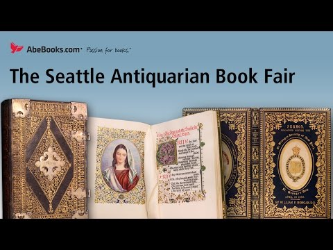 Rare, Unique, Beautiful and Antiquarian Books at the Seattle Book Fair