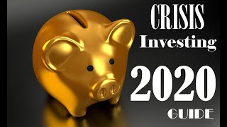 Economic and Investing Crisis in 2020 and How to Protect Your Finances and Assets