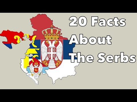 20 Amazing Facts About the Serbs