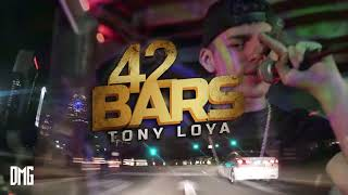 42 Bars - Tony Loya