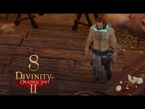 Camp Boss - Let's Play Divinity: Original Sin 2 Co-op [Tactician] - 8