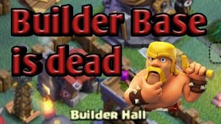 Top 3 reasons why builder base is dead in clash of clans!