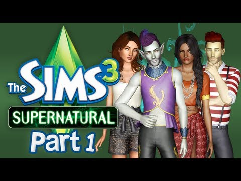 Let's Play The Sims 3 Supernatural - Part 1 (Starfruit)
