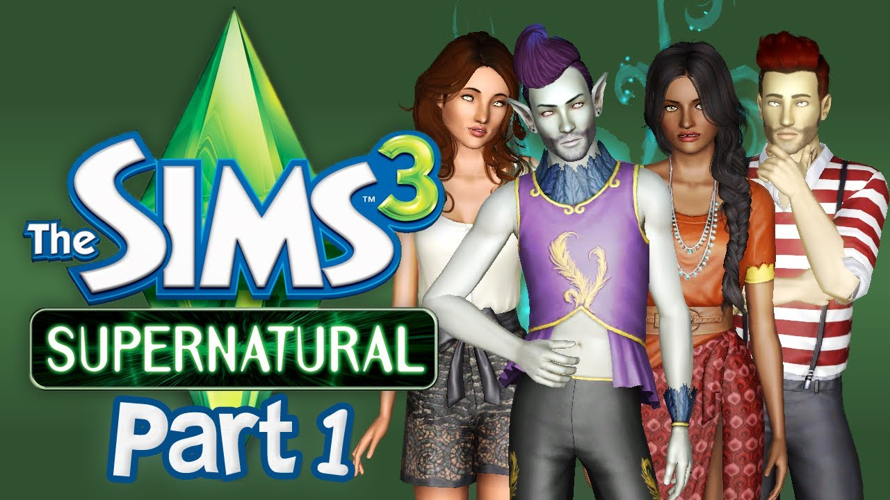 Let 39 s play the sims 3 supernatural part 1 starfruit for Sims 3 spielideen