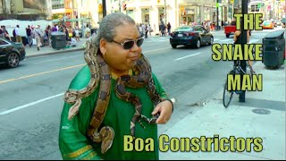 THE SNAKE MAN - With Boa Constrictors