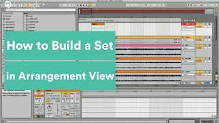 Building a Set in Arrangement View