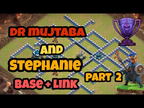 Dr Mujtaba And Stephanie Townhall 13 Legend Bases + Link [ Part 2 ] / December 2019 Clash Of Clans
