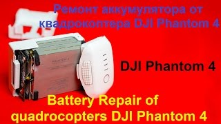 Quadcopter DJI 4 Phantom ta'mirlash batareya