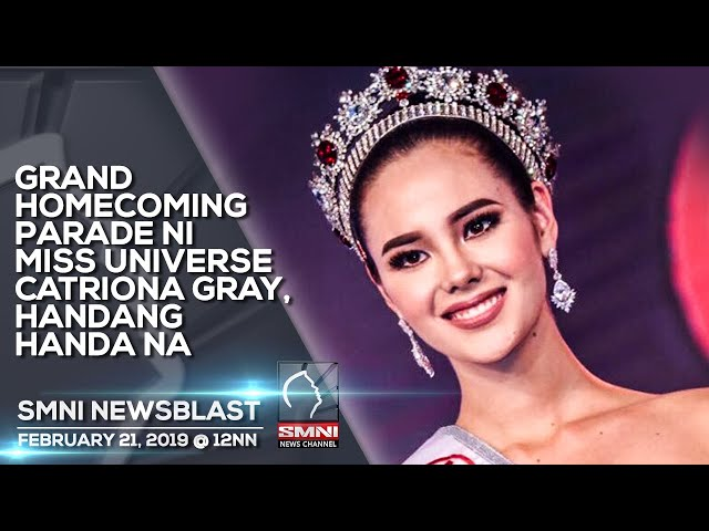 GRAND HOMECOMING PARADE NI MISS UNIVERSE CATRIONA GRAY, HANDANG HANDA NA