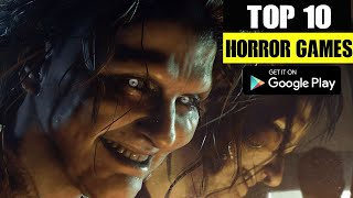 Top 10 HORROR GAṀES For Android in 2021   Most Scarry Horror Games for Android Mobile🔥
