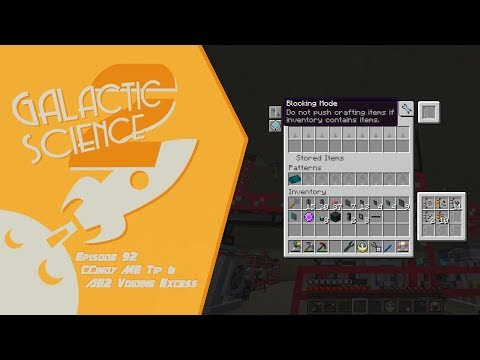 Galactic Science 2 #92 - CCindy ME Tip & AE2 Voiding Excess