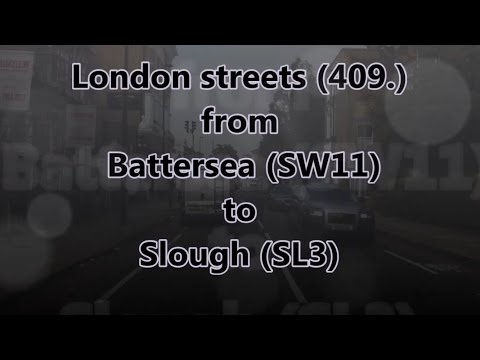 London streets (409.) - Battersea (SW11) - M4 - Slough (SL3)