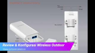 Review & Konfigurasi Wireless Outdoor Tenda O3