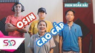'Osin CAO CẤP' Không Nhịn Được Cười | Sao Siu (Phim Hài Jrai)