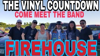 Meet the band FIREHOUSE !! on the Vinyl Countdown