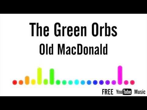 The Green Orbs - Old MacDonald (instrumental)